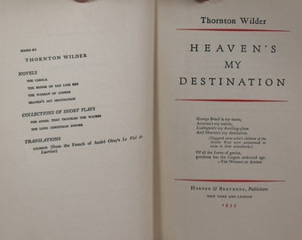 Heaven's My Destination by Thorton Wilder - HC 1st Edition 1935 - Adventures of a Pious Travelling Salesman