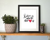 Hand Lettered Home is Where the Heart is Art Print Custom Color