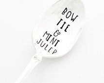 Bow Tie & Mint Julep. Hand Stamped Julep Spoon for Derby Party Decor. Southern Hostess or Host Gift Idea. Designed by Milk and Honey ®