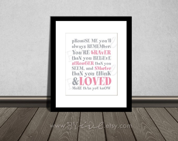 You are BRAVER than you believe, Winnie the Pooh quotes, Nursery printable. Pink and Gray. DIY Printable.
