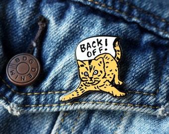 Back Off! Enamel Pin - Cat Pin