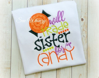 Halloween Sibling Candy shirt- Will trade sister for candy- Little sister Halloween shirt- Brother Halloween shirt- Halloween costume- Candy