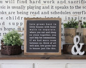Wood Sign, Love Grows Best In Little Houses,  Hand Painted, Home Decor, Inspirational Decor, Framed Wall Art