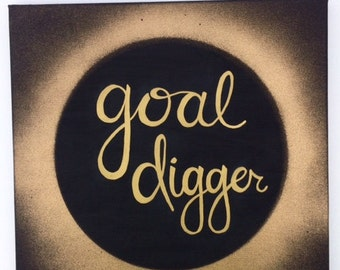 Goal Digger 12x12 Original Painting on canvas