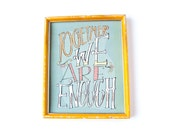 We Are Enough 8x10 Art Print - Wall Art - Romantic - Hand Drawn Lettering - Typography Art Print - Home Decor