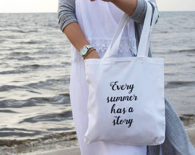 Cotton tote bag-shopping bag-carry all tote-hand written tote-Every summer has a story-white tote-ready to ship-one of a kind/ SIMPLE TOTE 9