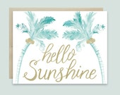Hello Sunshine Card, Hello Sunshine Palm Tree Greeting Card, Beach Greeting Card, Summer Greeting Card, Just Because Card, Palm Tree Card