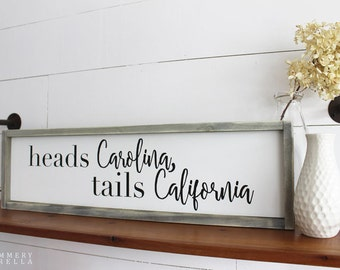 Heads Carolina, Tails California Wood Sign, Housewarming Gift, Contemporary, Country Decor, Farmhouse Decor