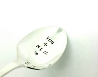 You + Me=Love Stamped Spoon,  Gift for Girlfriend, Gift for Wife, Gift for Husband, Gift for Boyfriend