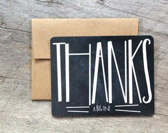 Big Thanks-  Greeting Notecard