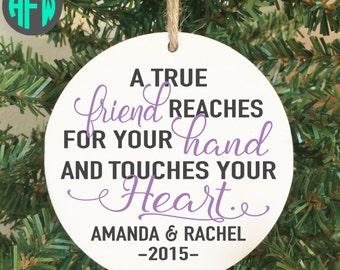Best Friend Ornament, Best Friend Gift, Girlfriend Gift, BFF, Best Friend Christmas, True Friend, Personalized Friend Ornament, Christmas