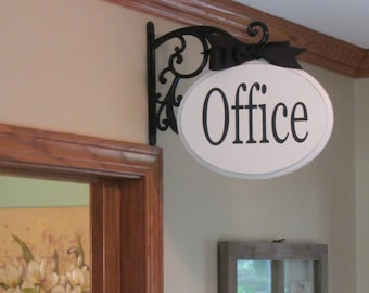 French Country, Rustic, Glam Signs, Bracket Hanging, Office Sign