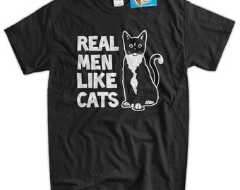 Real Men like Cats Husband Dad Gift Funny Love Geek Tshirt T-Shirt Tee Shirt Mens Womens Ladies Youth Kids Cat Kitten Meow