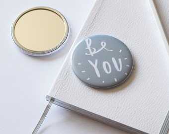 Be You Pocket Mirror - purse mirror