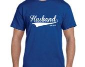 Husband Shirt Gift Christmas Gifts for Husband Birthday Gifts For Husband Anniversary Gift For Husband ( You Pick Year ) EST.