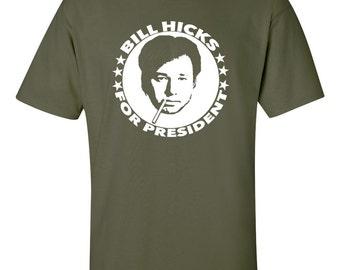 Bill Hicks For President T Shirt comedian social critic satirist Men's Women's sizes 6 colours
