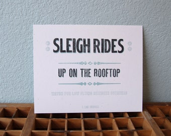 Sleigh Rides Up on the Rooftop Letterpress Print