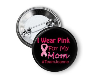 Personalized Breast Cancer - Breast Cancer Pin - Cancer Awareness - Breast Cancer Pins - Pink Ribbon Button - Breast Cancer Button