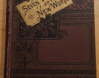 SEVEN WONDERS of The New WORLD 1885 by Rev. J.K. Peck, A.M  Book - Antique  RaRe