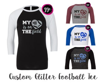 "Custom Glitter ""My Heart Is on The Field"" Raglan Tee - Personalize with Any Football Number"