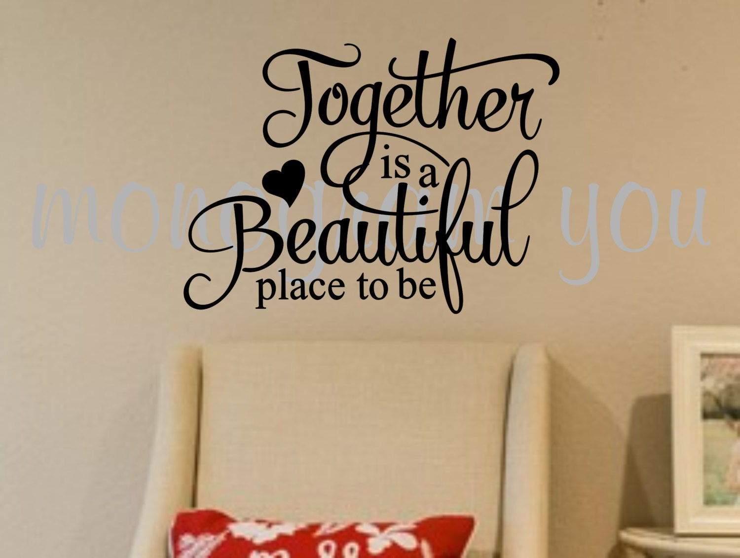 Vinyl Wall Decal 39 Together Is A Beautiful Place To Be 39