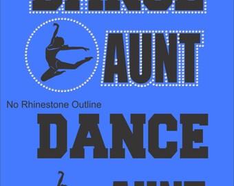 Dance Aunt T Shirt/ Dance Aunt Shirt/ Dance Aunt Clothing/ Dance Aunt Gift/ Dance Aunt/ Vinyl Rhinestone Dance Aunt Short Sleeve T-Shirt