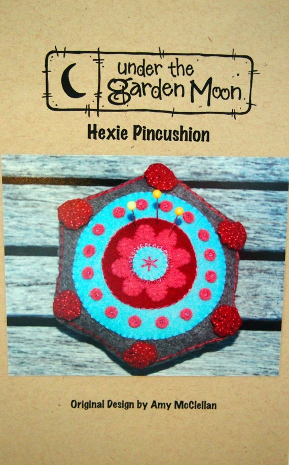 Hexie Pincushion By Amy Mcclellan And Under The Garden Moon Felted Wool Pincushion Sewing
