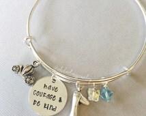 Cinderella Bracelet. Have Courage and Be Kind.