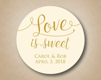 Love is Sweet Stickers Custom Wedding Favor Tags Personalized Labels Thank you Stickers Candy Buffet Honey Labels Bridal Shower Favors