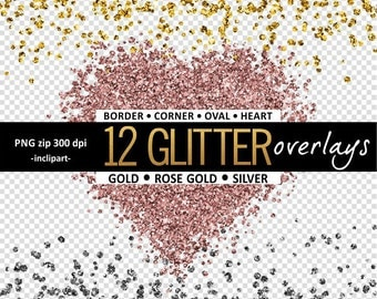 Glitter Overlay Clipart. Sparkle overlay, frames clip art. Gold, Rose Gold and Silver Glitter frames. Instant digital download. PNG format.