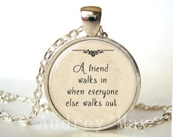 Friendship Necklace,Pendant,Jewelry,Friend,Best Friend,BFF,Inspirational,Encouragement,Quote,Art ,Gift,Print,Glass,Dome,