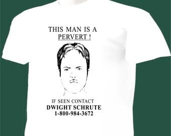 The Office TV Show T-Shirt Dwight Schrute Pervert Wanted Poster