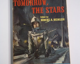 Tomorrow the Stars ed by Robert A Heinlein Signet Books #1044 1953 Vintage Science Fiction Paperback
