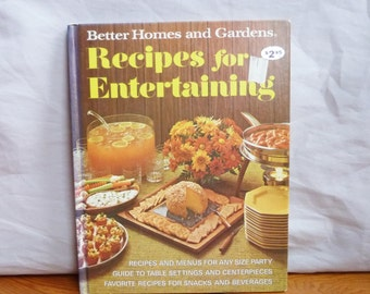 1972 Recipes for Entertaining - Better Homes and Gardens - Vintage Party Cookbook Cook Book - BHG