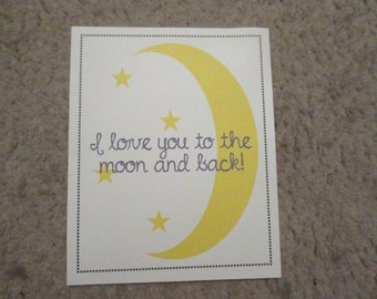 8x10 I Love You to the Moon and Back print frameable wall art
