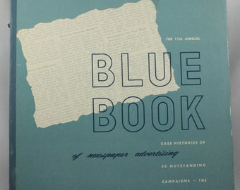 Vintage Blue Book of Newspaper Advertising Case Histories of 50 Outstanding Campaigns The 1949 Edition