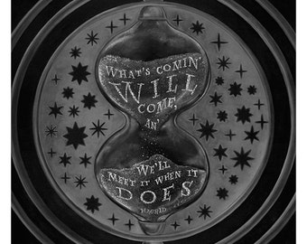 """Hagrid   Print Chalkboard Quote """"What's coming will come..."""" Time-turner, Rowling, Hogwarts, Harry Potter, Magic, Muggle, Wizard (S, L, XL)"""