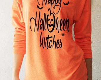 Happy Halloween Witches. Halloween Shirts. Witchy Sweatshirt. Halloween Sweatshirt. Halloween T-Shirt. Halloween Costume. Halloween.