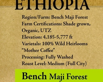 "Roasted Coffee - Ethiopia Bench Maji Forest Organic 8oz-5lb ""Roasted upon Order"""
