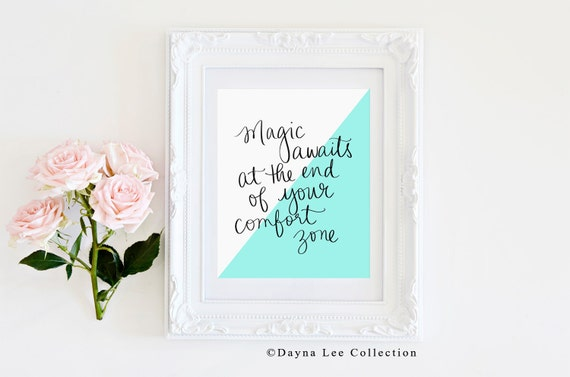 Magic awaits at the end of your comfort zone -  Inspirational Quote Hand Lettered Art Print