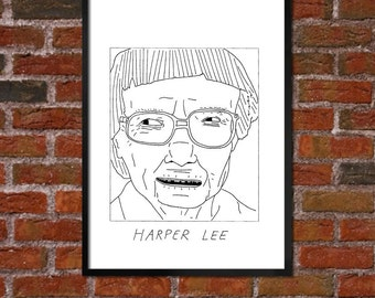 Badly Drawn Harper Lee - Literary Poster - *** BUY 4, GET A 5th FREE***