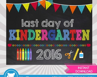 Last Day of Kindergarten Sign - Last Day of School Printable - Last Day of School Sign - Photo Props - Chalkboard Sign - Instant Download