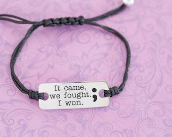 Engraved Semicolon Bracelet - Adjustable Bracelet - Semicolon - Semicolon Jewelry - Engraved Bracelet - It Came We Fought I Won