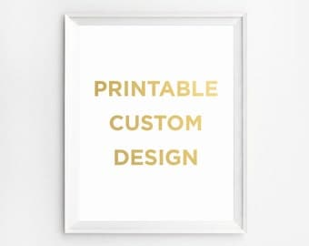 Custom Quote Print, Custom Typography Gold, Gold Foil Print, Custom Wall Art, Typography Art Custom, INSTANT DOWNLOAD, Custom Poster, Gold