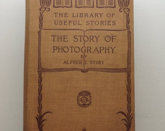 The Story of Photography - The Library of Useful Stories
