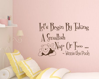 Wall Decal Quote Winnie The Pooh Decal Let's Begin By Taking A Smallish Nap Or Two Decals Vinyl Stickers Nursery Kids Baby Wall Decor Z346