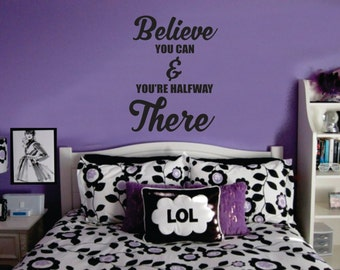 Wall Decor vinyl sticker / vinyl decal / wall decal / wall sticker inspirational quote Believe You Can and You're Half Way There