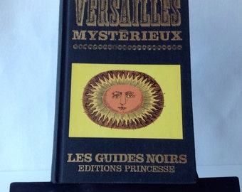 French guide Mysterious castle of Versailles Paris