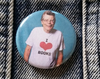 Stephen King I Love Books Handmade 1-1/4 inch pinback button pin pins buttons pingame badge badges