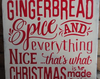 "Christmas Decor/Gingerbread Spice and Everything Nice/Christmas Sign/Wood Sign/Rustic Sign/Country Decor/Primitive/DAWNSPAINTING/12"" x 12"""